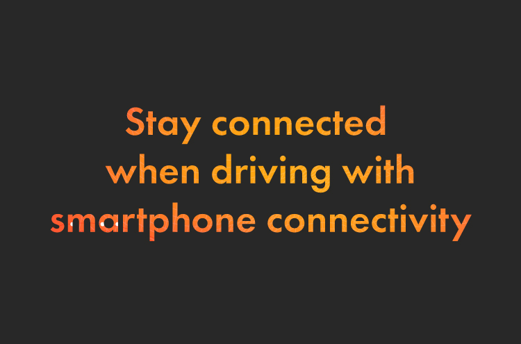 Stay Connected When Driving With Smartphone Connectivity…