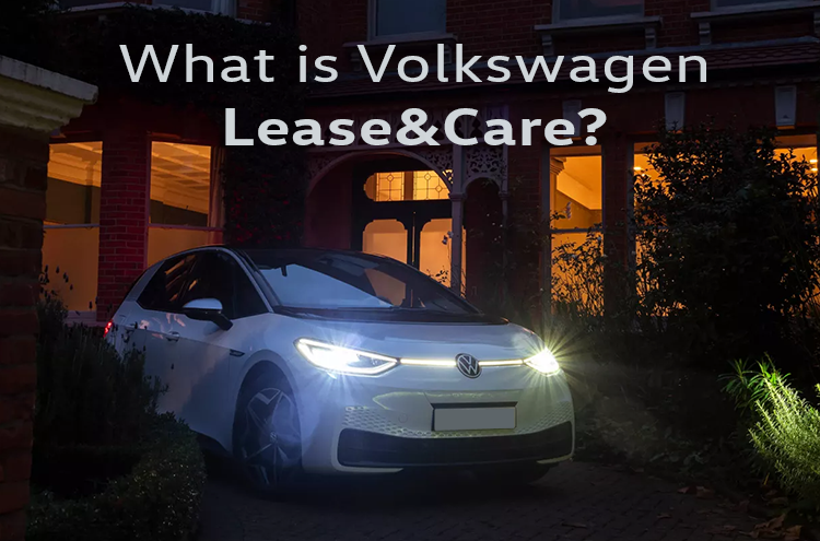 What is Lease & Care